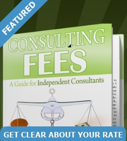 Set your consulting fee rate with confidence