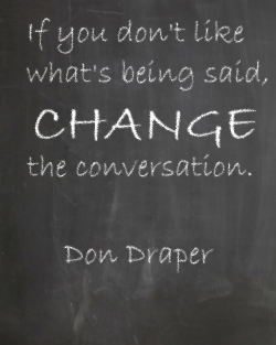 Quote on converation from Don Draper