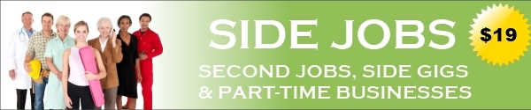 Side Jobs - Ideas for Second Jobs, Side Gigs & Part-time Businesses