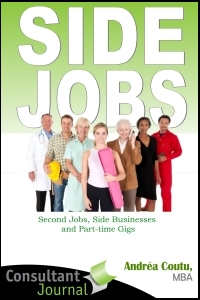 Side Jobs - Second Jobs, Side Gigs & Part-time Businesses Ebook